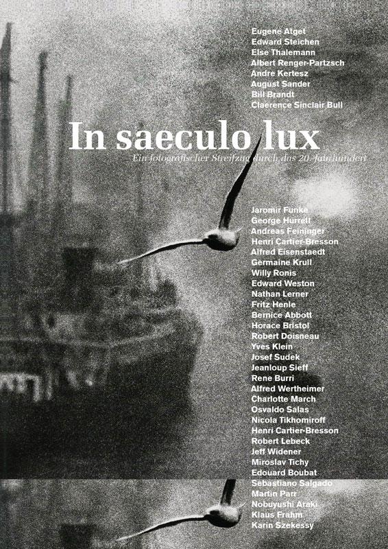 in-saeculo-lux-ein-fotografischer-streifzug-durch-das-20.-Jahrhundert-04.-August-bis-02.-September-2017