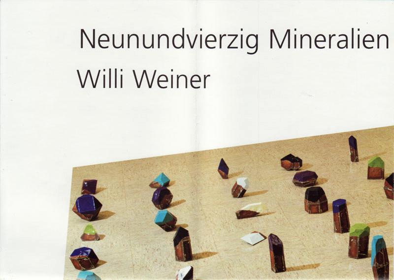 willi-weiner-neunundvierzig-mineralien-plastiken-15.-mai-bis-18.-juni-2004