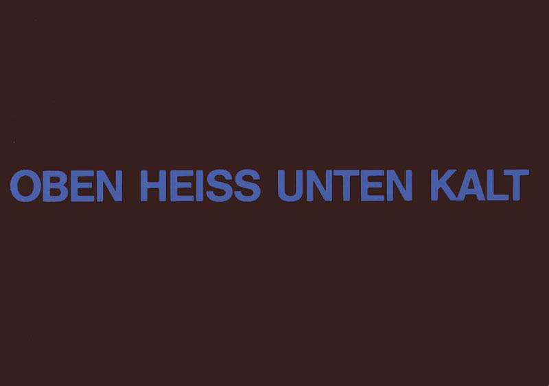 wolfgang_kessler_oben_heiss_unten_kalt_malerei_4._september_bis_2._oktober_1987
